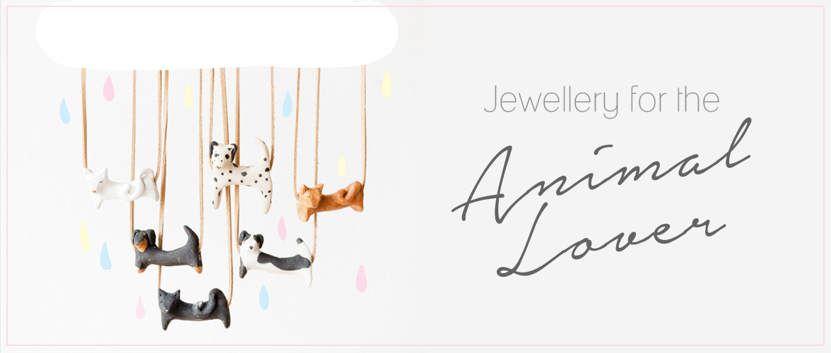 Jewellery for the animal lover