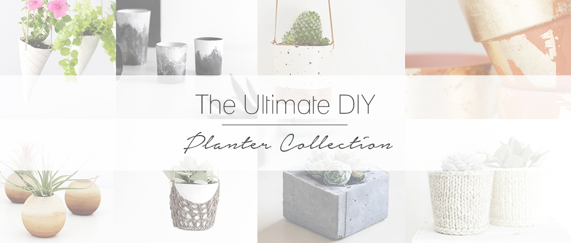 The Ultimate DIY Planter Collection