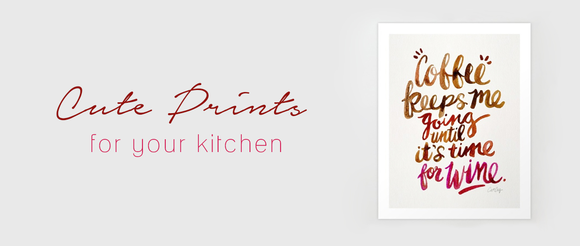Cute Prints for your kitchen