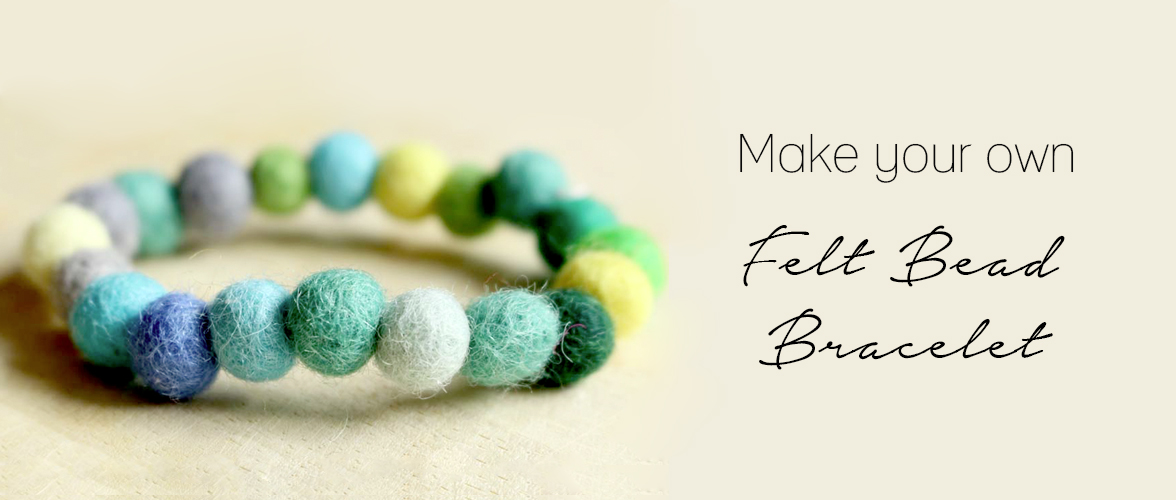 DIY Felt Bead Bracelet – Guest post from Emma Amy Jane Wall