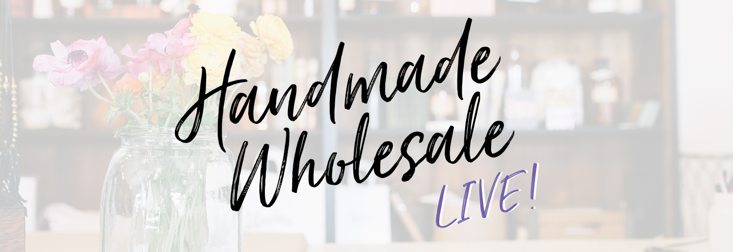 HANDMADE WHOLESALE LIVE!!